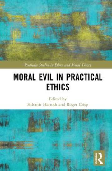 moral evil in practical ethics roger crisp routledge